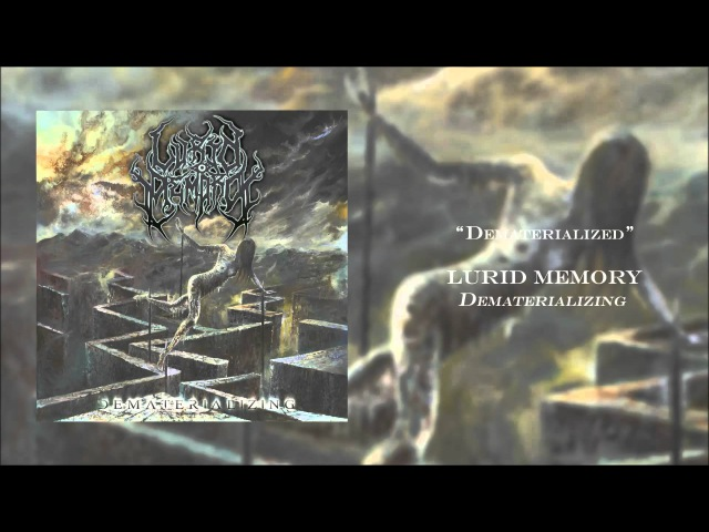 Lurid Memory - Dematerialized (2016/2017, LYRIC VIDEO)