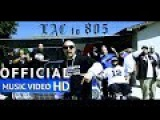 Mr.Capone-E - LAC TO 805 Feat. Enemy Most Wanted , Pranx &amp G-Wicks, Maldito (Official Music Video)