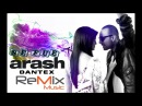 Arash ft. Mohombi - Se Fue Dantex Bootleg Mix