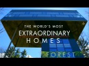 Extraordinary Homes Forest BBC MMXVI
