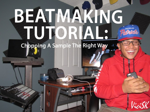 BEATMAKING TUTORIAL: How To Chop A Sample And Make A Beat The Right Way!!