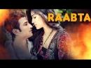 Связь / Узы / Raabta 2017- индийский фильм