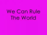 Take That - Rule The World Lyrics