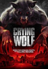 Воющий волк / Crying Wolf (2015)