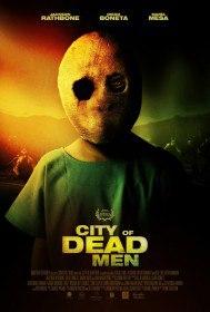 Мертвецы / City of Dead Men (2014)