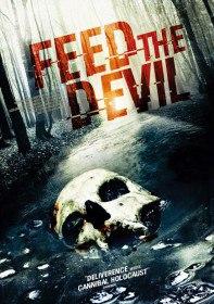 Накорми дьявола / Feed the Devil (2015)