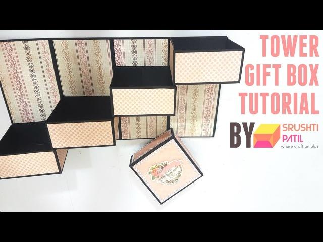 Tower Gift Box Tutorial by Srushti Patil