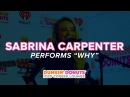 Sabrina Carpenter Performs Why Live | DDICL
