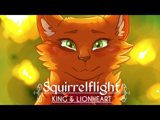 King Lionheart || Squirrelflight MAP
