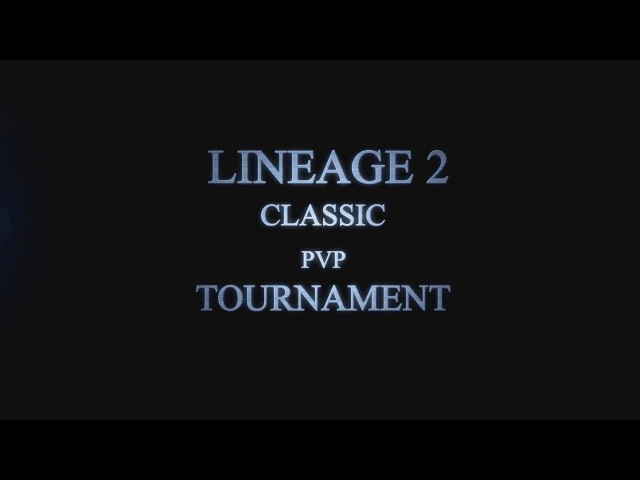 Lineage 2 Classic 9x9 PvP Tournament