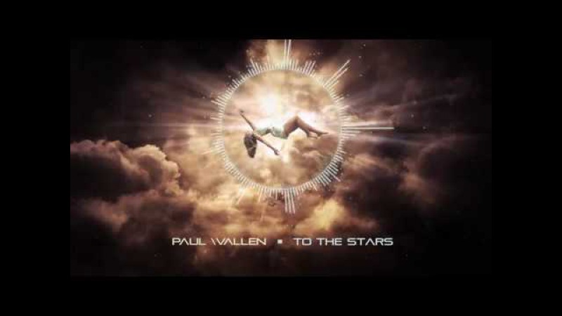 Paul Wallen - To The Stars