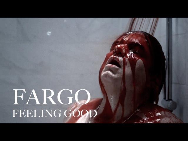 Fargo (Season 1) - Feeling Good
