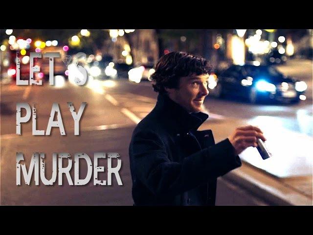 Let's Play Murder - SHERLOCK
