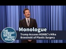 Trump Accuses MSNBC's Mika Brzezinski of Plastic Surgery - Monologue