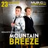 MOUNTAIN BREEZE | 23 марта | Poplavok [Dp]