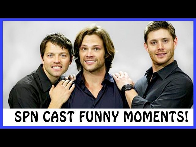 Supernatural Cast | Funniest Moments! (Best 2017) 😂❤