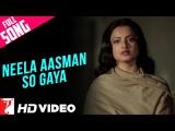 Neela Aasman So Gaya (Female) - Full Song HD | Silsila | Amitabh Bachchan | Rekha