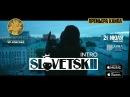 SLOVETSKII [KONSTANTAH] - INTRO