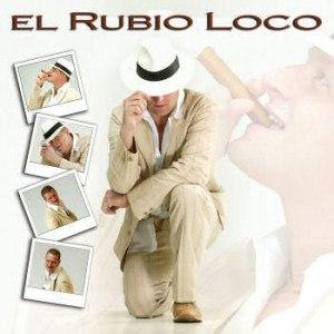 El Rubio Loco