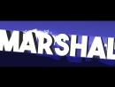 ╳Интро для Marshal ╳