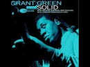 Grant Green - Wives and Lovers