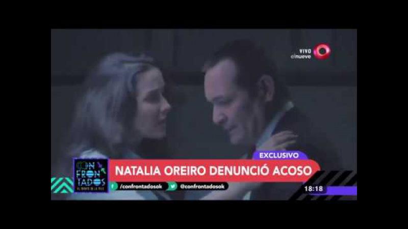 Natalia Oreiro denunció acoso durante la grabación de una serie