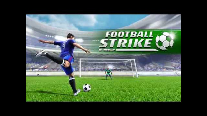[Обновление] Football Strike: Multiplayer Soccer - Геймплей | Трейлер