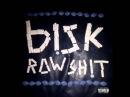 Bisk - Raw Sh!t (Full EP)