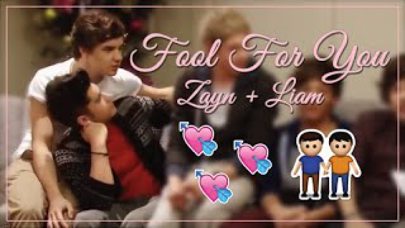 Fool For You | Zayn Liam