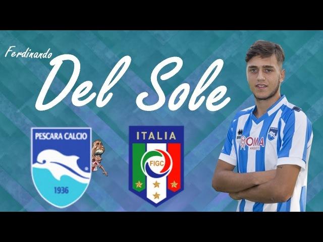 Ferdinando Del Sole | Pescara | Goals, Skills, Assists|