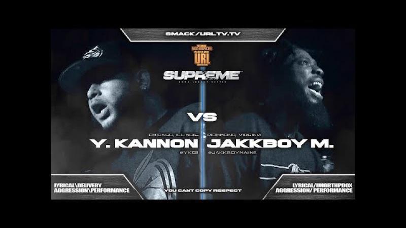 YOUNG KANNON VS JAKKBOY MAINE SMACK/ URL RAP BATTLE