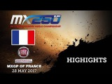 Fiat Professional MXGP of France 2017 - EMX 250 Race1 - Highlights