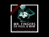Mr. Fingers, Da Hool, MAW - The Work In Black (DJ Restart Refresh) 2017
