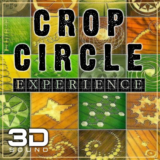 3D альбом Crop Circle 3D Sound Experience (Real 3D Binaural Sound Experience for You Completely Abduction)