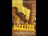 Безрассудная  Reckless (2013) Норвегия