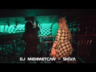 DJ-MEHMETCAN-SHİVA-(Original-Mix).mp4