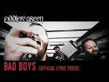 FIDDLER'S GREEN - BAD BOYS (Official Lyric Video)