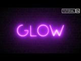 Glow (Efecto Neon con Saber) - Tutorial After Effects Espa