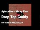Aphrodite Micky Finn - Drop Top Caddy
