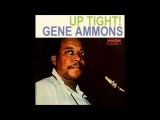 Gene Ammons - Up Tight! ( Full Album )