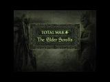 The Elder Scrolls: Total War 1.4 - трейлер