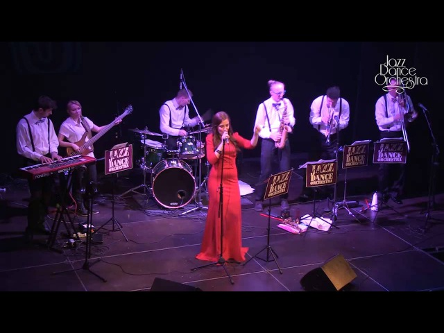 Jazz Dance Orchestra All That She Wants Live in Durov