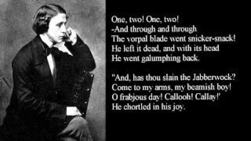 Lewis Carroll ~ JABBERWOCKY ~ poem with text