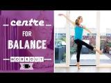 Centre Practice for Balance Lazy Dancer Tips