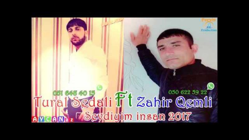 Tural Sedali ft Zahir Qemli - Sen Menim Sevdiyim insansan 2017