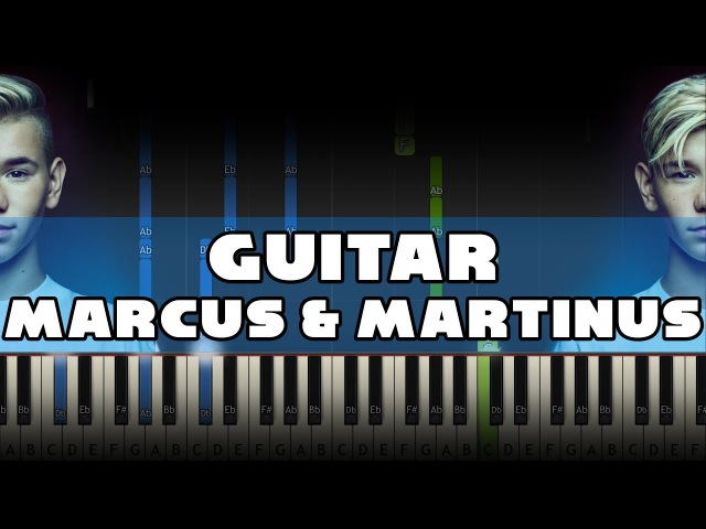 Marcus Martinus - Guitar - Piano Tutorial