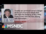 Donald Trump Predicted Large-Scale Terror Attack Before 911 In 2000  Morning Joe  MSNBC