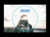 Oberiot - Say Hello Trip-Hop  SPB