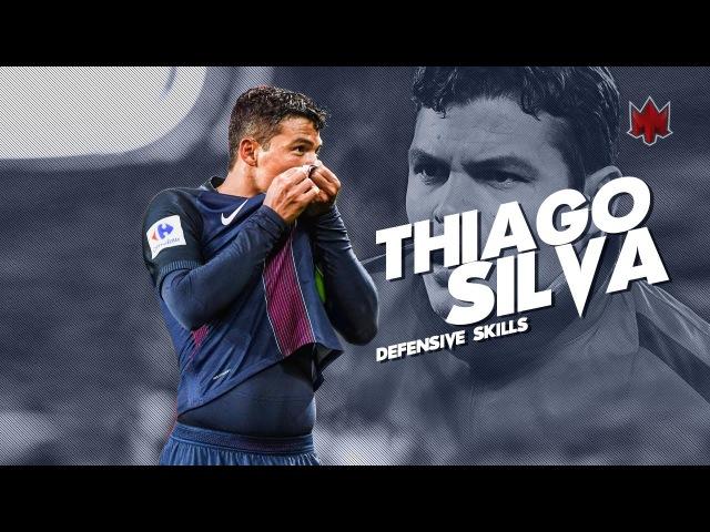 Thiago Silva - Defensive Skills - PSG - 2016/17 HD