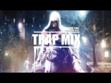 Trap Mix 2017 January/December 2017 - The Best Of Trap Music Mix January 2017 | Trap Mix [1 Hour]
